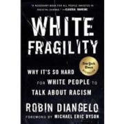 """White Fragility"" by Robin DiAngelo"